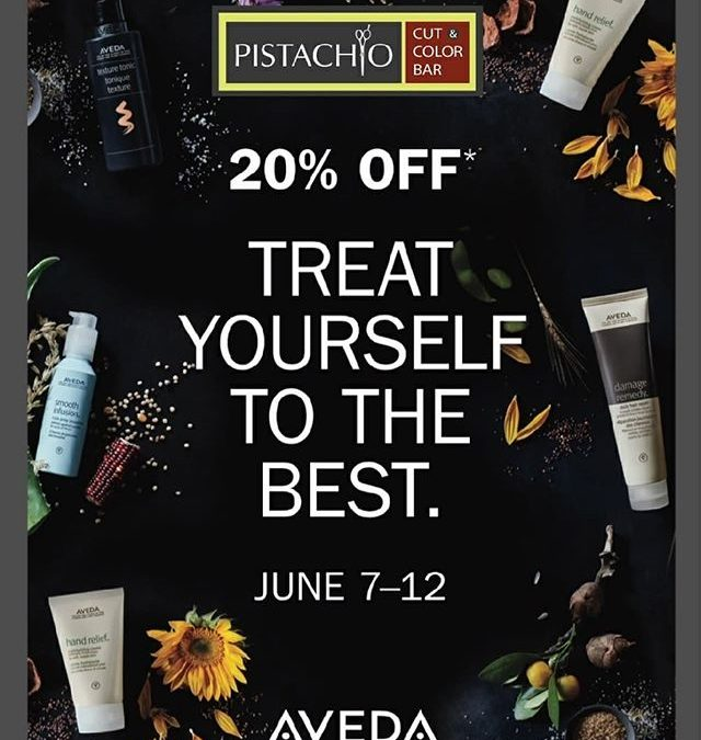 From now until nextTuesday, June 12th, ALL AVEDA products are20% OFFat Pistachio Cut & Color Bar.This special promotion happens only once a year and supplies are limited.Drop by Pistachio today to stock up on your favorite products!