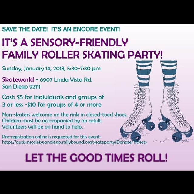 """Join us on Sunday, January 14th from 5:30 – 7:30 PM for a sensory friendly family roller skating party at Skateworld! All ages are welcome to participate, and volunteers will be on hand to help. Non skaters are welcome on the rink in closed toed shoes, and food and drinks will be available to purchase. You won't want to miss this fun family event!"" Click on the following link for ticket information-https://autismsocietysandiego.rallybound.org/…/Dona…/Tickets@autismsocietysandiego"