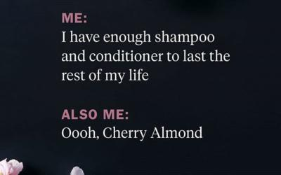 Honestly, IS there such a thing as too many shampoos and conditioners? We're going to go with NO —especially when you're talking about #CherryAlmond! No shower is complete without its softening magic and sweet, juicy aroma.