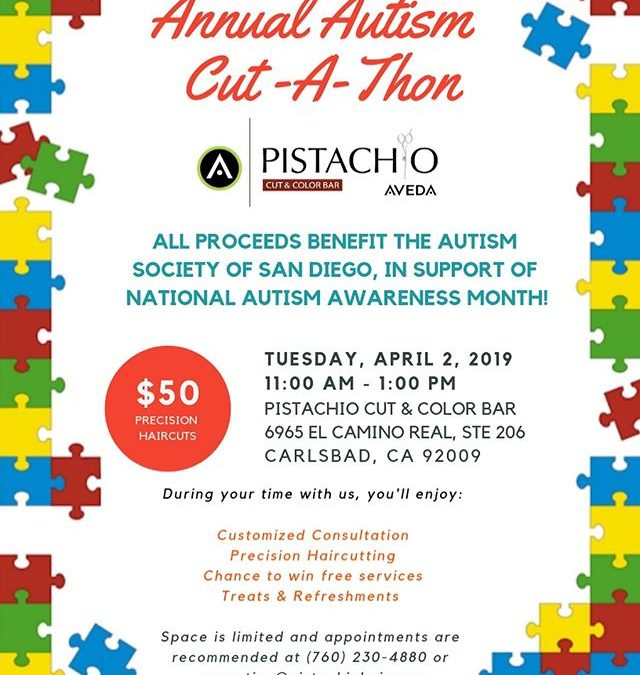 Mark your calendars! Pistachio's Annual Autism Cut-a-Thon will be held on National Autism Awareness Day- April 2, 2019 between 11 AM – 1 PM.Space is limited and appointments are recommended at (760) 230-4880 or reception@pistachiohair.com.All proceeds benefit the @autismsocietysandiego ___________________________#instahair #instabeauty #atthesalon #salonlife #hair #hairspiration #hairsalon #haircolor #hairstyles #hairstyling #haircut #carlsbad #sandiego #sandiegohair #carlsbadhair #aveda #avedacolor #avedaproducts #avedaartist #autismawareness #crueltyfree #botanicals #autism  #plazapaseoreal